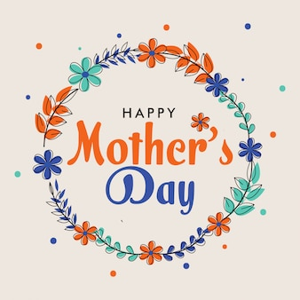 Texto colorido feliz dia das mães e flores sobre fundo branco.