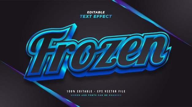Texto congelado em preto e azul com efeito 3d em relevo e brilhante. efeito de estilo de texto editável