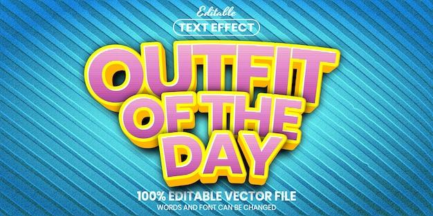 Texto da roupa do dia, efeito de texto editável de estilo de fonte