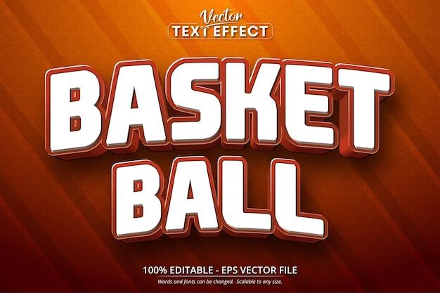 Texto de basquete, efeito de texto editável em estilo desenho animado
