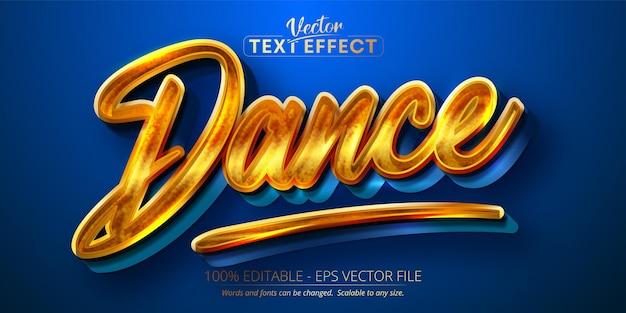 Texto de dança, efeito de texto editável estilo ouro brilhante