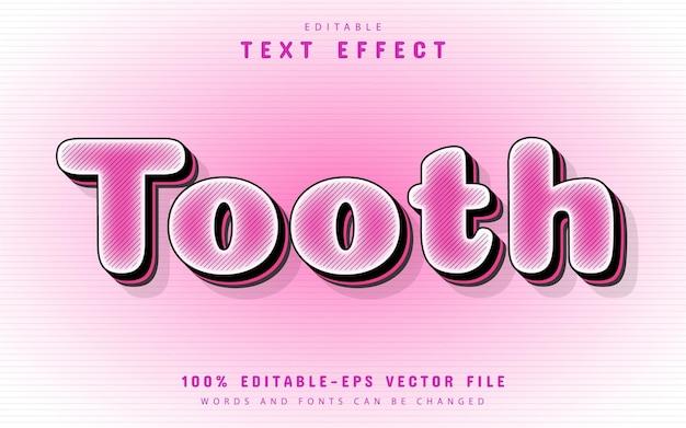Texto de dente, efeito de texto editável