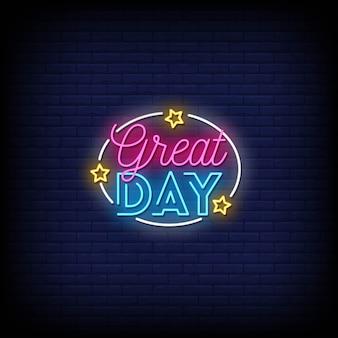 Texto de estilo de sinais de néon de grande dia