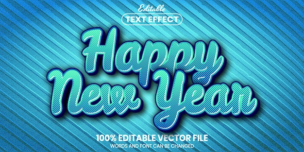 Texto de feliz ano novo, efeito de texto editável de estilo de fonte