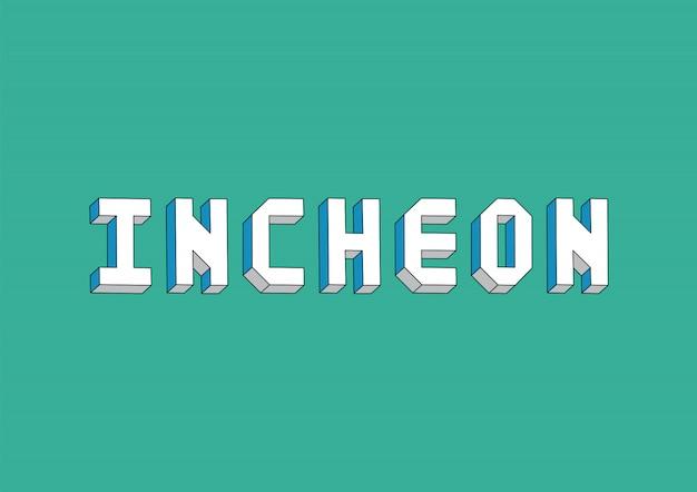 Texto de incheon com efeito isométrico