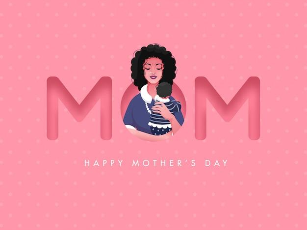 Texto de mãe com jovem mulher segurando um filho dela