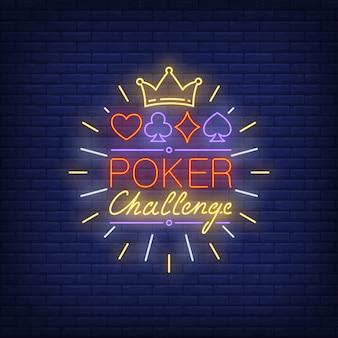 Texto de néon de desafio de pôquer com coroa e ternos símbolos