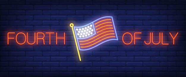 Texto de néon de quatro de julho com a bandeira do eua