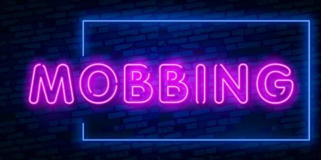 Texto de néon palavra mobbing