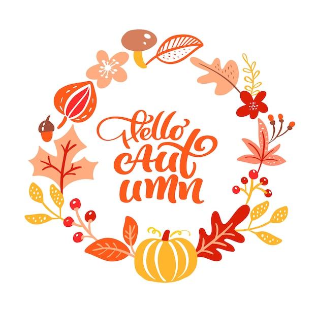 Texto de rotulação de caligrafia olá outono.