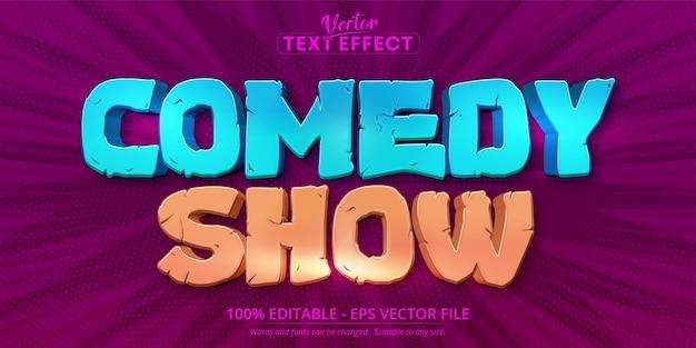 Texto de show de comédia, efeito de texto editável no estilo desenho animado