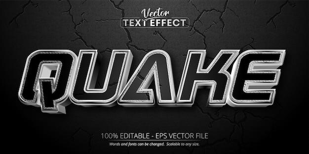 Texto de terremoto, efeito de texto editável em estilo prata brilhante em plano de fundo texturizado de cor preta