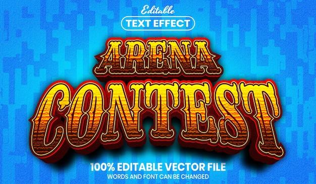 Texto do concurso arena, efeito de texto editável