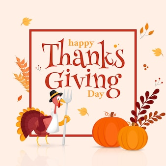 Texto do dia de ação de graças feliz com pássaro de turquia segurando o garfo, abóboras, espigas de trigo e folhas decoradas em fundo branco.