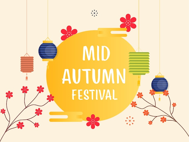 Texto do festival de outono meados em fundo amarelo decorado com ramos de flores e lanternas chinesas coloridas penduradas.