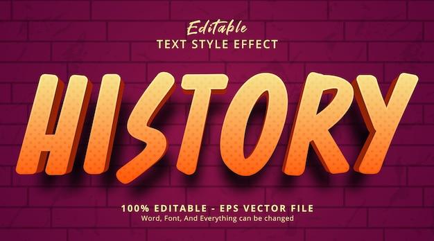 Texto do histórico em estilo gradiente de cor laranja, efeito de texto editável
