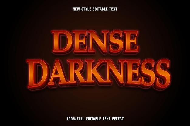 Texto editável com efeito de escuridão densa em laranja e vermelho