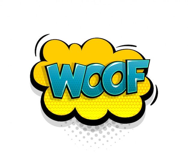 Texto em quadrinhos woof no estilo pop art do balão de fala