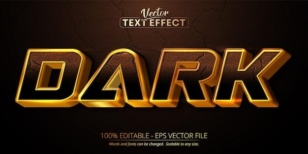 Texto escuro, efeito de texto editável estilo ouro brilhante