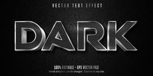 Texto escuro, efeito de texto editável estilo prata metálico