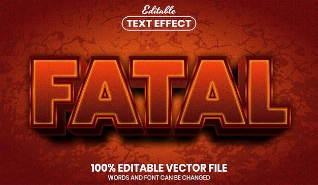 Texto fatal, efeito de texto editável