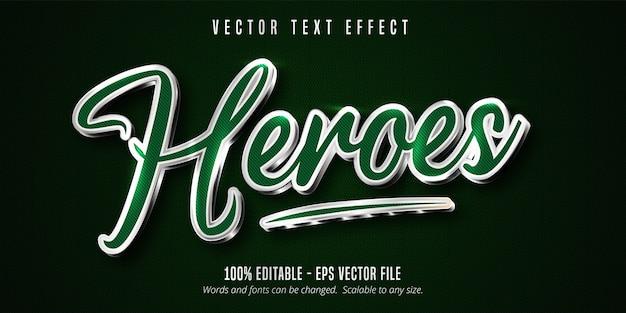 Texto heroes, cor verde e efeito de texto editável estilo prata brilhante