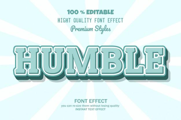 Texto humilde, efeito de fonte