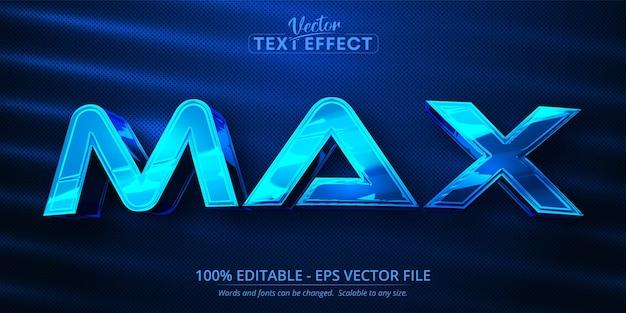 Texto máximo, efeito de texto editável de estilo de cor azul brilhante cromado