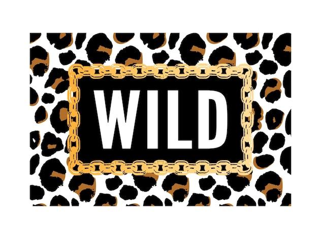 Texto nascido para ser selvagem em estampa de animal leopardo