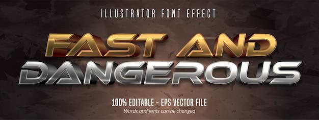 Texto rápido e perigoso, efeito de fonte editável de estilo metálico dourado e prateado