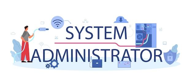 Texto tipográfico do administrador do sistema com ilustração.