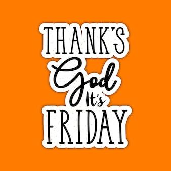 Tgif obrigado deus é sexta-feira design de tipografia