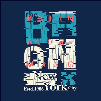 The bronx abstract graphic t shirt design tipografia