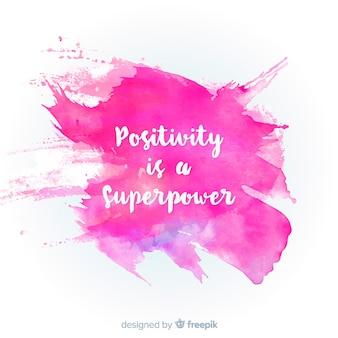Tinta aquarela com mensagem positiva