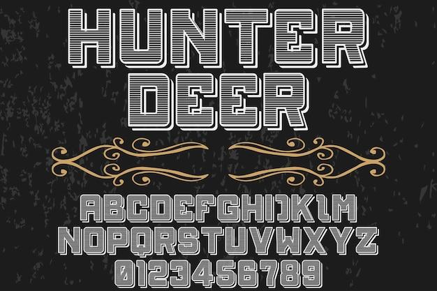 Tipo de fonte do vintage design veado caçador
