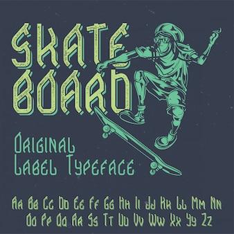 Tipo de letra da etiqueta original chamado 'skateboard'. bom para usar em qualquer design de etiqueta.