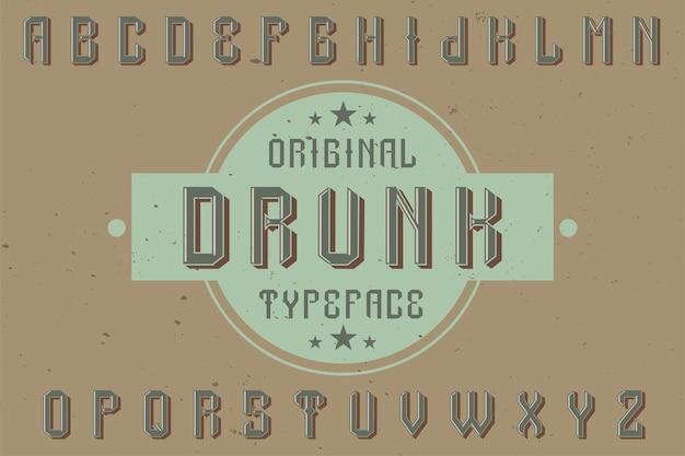 Tipo de letra da etiqueta original denominado '