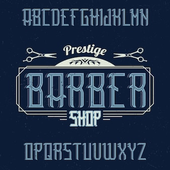 Tipo de letra de rótulo vintage chamado barbershop.