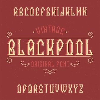 Tipo de letra de rótulo vintage chamado blackpool.