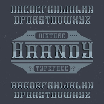 Tipo de letra de rótulo vintage chamado brandy. boa fonte para usar em qualquer etiqueta ou logotipo vintage.
