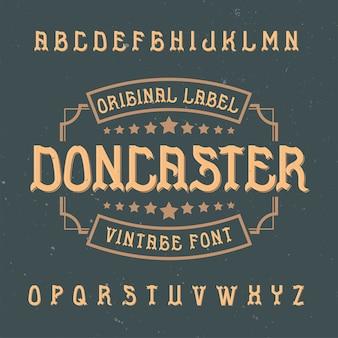 Tipo de letra de rótulo vintage chamado doncaster.