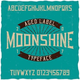 Tipo de letra de rótulo vintage chamado moonshine