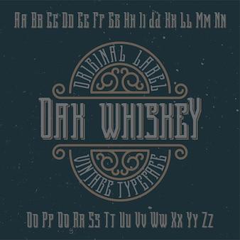 Tipo de letra de rótulo vintage chamado oak whiskey