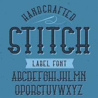 Tipo de letra de rótulo vintage chamado stitch