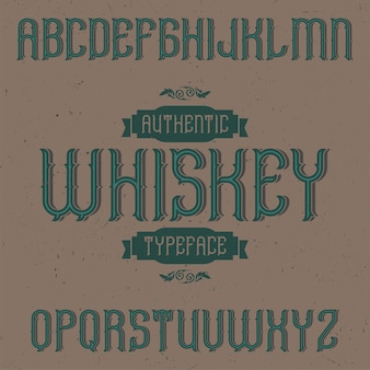 Tipo de letra de rótulo vintage chamado whisky.