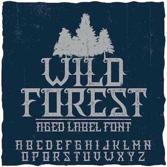 Tipo de letra de rótulo vintage chamado wild forest