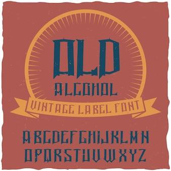 Tipo de letra de rótulo vintage denominado álcool.