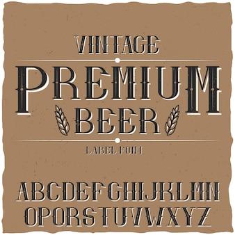 Tipo de letra de rótulo vintage denominado cerveja premium.