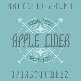 Tipo de letra do alfabeto vintage chamado cidra de maçã.