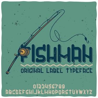 Tipo de letra do alfabeto vintage chamado fishman.